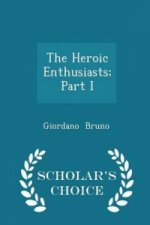 Heroic Enthusiasts; Part I - Scholar's Choice Edition