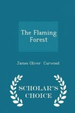 Flaming Forest - Scholar's Choice Edition