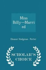 Miss Billy-Married - Scholar's Choice Edition