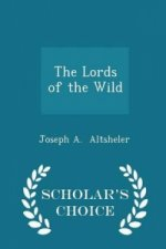 Lords of the Wild - Scholar's Choice Edition
