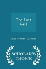 Lost Girl - Scholar's Choice Edition