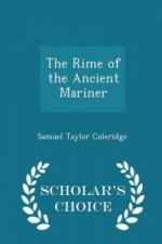 Rime of the Ancient Mariner - Scholar's Choice Edition