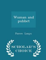 Woman and Pubbet - Scholar's Choice Edition