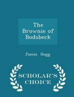 Brownie of Bodsbeck - Scholar's Choice Edition