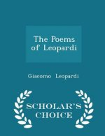 Poems of Leopardi - Scholar's Choice Edition