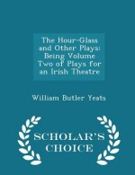 Hour-Glass and Other Plays