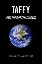 Taffy and the Rotten Tomato