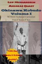 Okinawa Kobudo - Volume I
