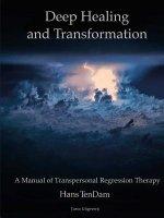 Deep Healing and Transformation