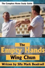 Empty Hands of Wing Chun