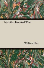 My Life - East And West