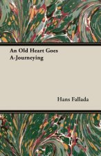 Old Heart Goes A-Journeying
