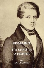Bismark - The Story Of A Fighter