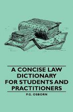 Concise Law Dictionary - For Students And Practitioners