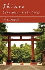 Shinto (The Way Of The Gods)