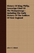 History of King Philip, Sovereign Chief of the Wampanoags