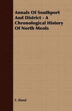 Annals of Southport and District - A Chronological History of North Meols