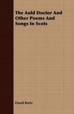 Auld Doctor and Other Poems and Songs in Scots
