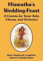 Hiawatha's Wedding-Feast