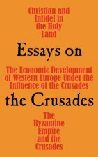 Essays on the Crusades