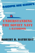 Understanding the Soviet Navy