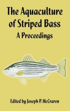 Aquaculture of Striped Bass