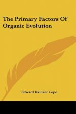 Primary Factors Of Organic Evolution