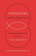 Expository Apologetics