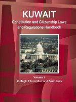 Kuwait Constitution and Citizenship Laws and Regulations Handbook Volume 1 Strategic Information and Basic Laws