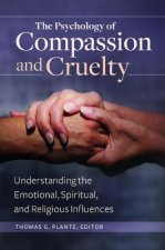 Psychology of Compassion and Cruelty