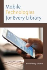 Mobile Technologies for Every Library