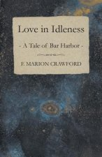 Love in Idleness - A Tale of Bar Harbor