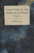 Lawrie Todd; Or, The Settlers In The Woods