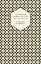Wonder-Book For Girls And Boys And Tanglewood Tales