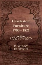 Charleston Furniture 1700 - 1825