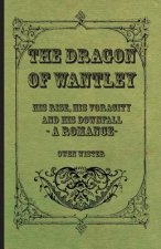 Dragon Of Wantley - His Tale
