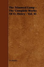 Trimmed Lamp - The Complete Works Of O. Henry - Vol. XI