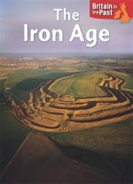 Britain in the Past: Iron Age