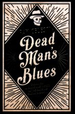 Dead Mans Blues