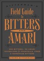 Bitterman's Field Guide to Bitters & Amari
