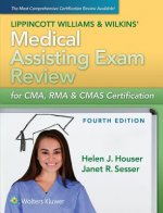 LWW's Medical Assisting Exam Review for CMA, RMA & CMAS Cert