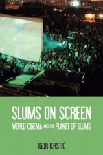 Slums on Screen