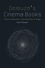 Deleuze's Cinema Books