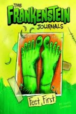 Frankenstein Journals: Feet First
