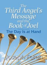 Third Angel's Message and the Book of Joel