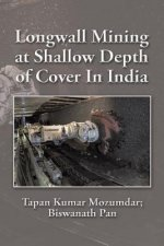 Longwall Mining at Shallow Depth of Cover in India