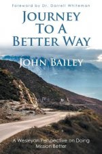 Journey to a Better Way
