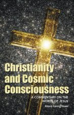 Christianity and Cosmic Consciousness