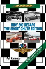 Indy 500 Recaps - The Short Chute Edition