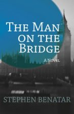 Man on a Bridge